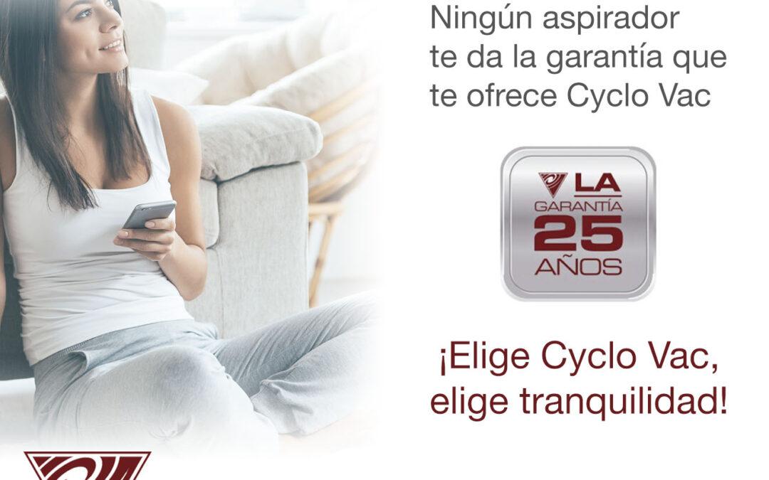 Cyclovac 25 años garantía